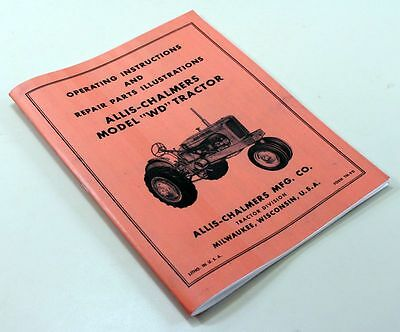 Allis Chalmers Wd Tractor Operators Parts Manual Owners Instructions