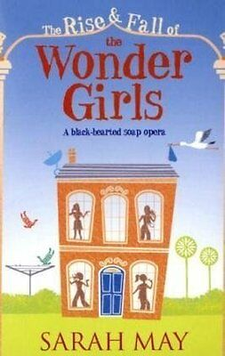 The Rise and Fall of the Wonder Girls New Paperback Book Sarah May