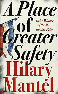 A Place of Greater Safety, Mantel, Hilary Paperback Book The Cheap Fast Free