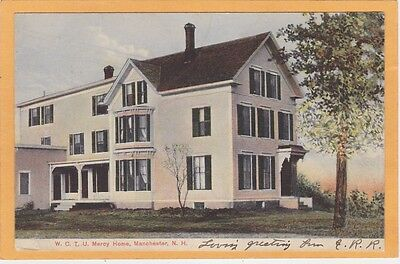 Temperance Prohibition Postcard - W.C.T.U. Mercy Home Manchester NH