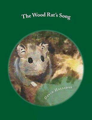 The Wood Rat's Song David Halliday 1 L D Sterner Anglais 24 pages Broche Book