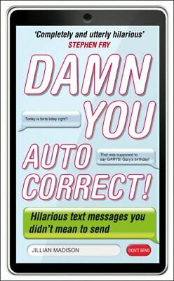 Damn You, Autocorrect! by Madison, Jillian Paperback Book