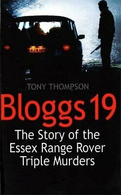 Bloggs 19: The Story of the Essex Range Rover Trip... by Tony Thompson Paperback