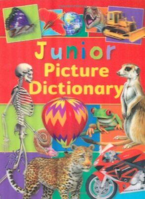 Junior Picture Dictionary by Miles Kelly 1848104804