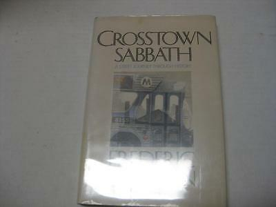 Crosstown Sabbath: A Street Journey Through History by Frederic Morton