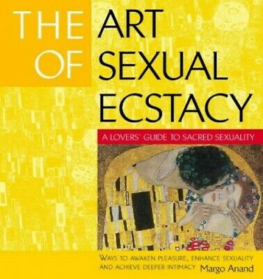 The Art of Sexual Ecstasy by Anand, Margot Paperback Book The Cheap Fast Free