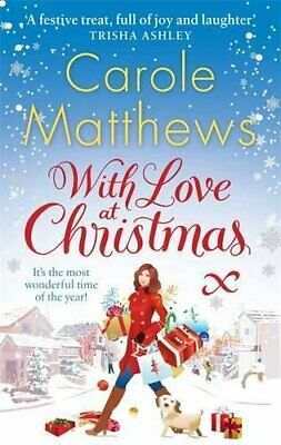 With Love at Christmas (Christmas Fiction), Carole Matthews Book The Cheap Fast
