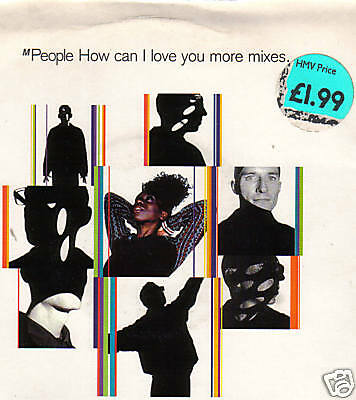"M-PEOPLE ""How can I love you more?"" 7"""
