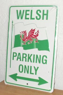"Welsh "" Parking Only "" Metal Sign  New  8"" x 12"""