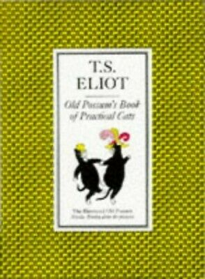 Illustrated Old Possum's Book of Practical Cats: With ... by Eliot, T S Hardback