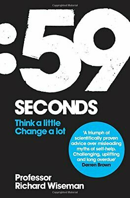 59 Seconds: Think a little, change a lot, Wiseman, Richard Paperback Book The