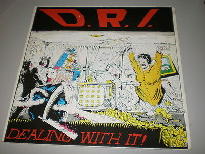 D.R.I.(Dirty Rotten Imbeciles) - DEALING WITH IT!- 1988 - METAL BLADE RECORDS -