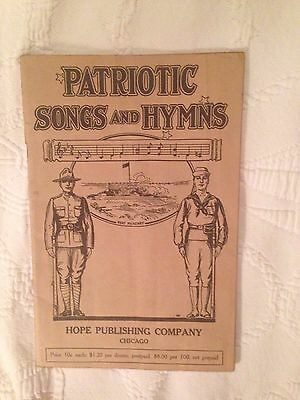 "Antique Song Book, ""Patriotic Songs And Hymns"" World War One Era."