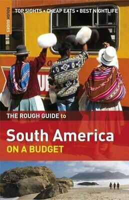 The Rough Guide to South America On a Budget by Rough Guides Paperback Book The