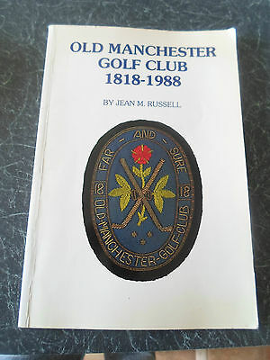 RARE ~ Old Manchester Golf Club 1818 - 1988 by Jean Russell + Illustrated