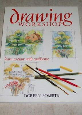 Drawing Workshop by Roberts, Doreen Hardback Book The Cheap Fast Free Post