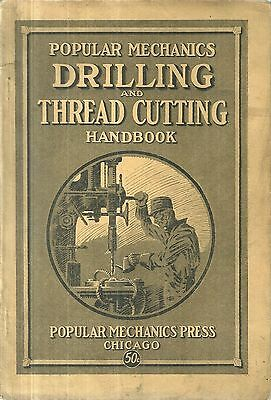 Popular Mechanics Drilling and Thread Cutting Handbook