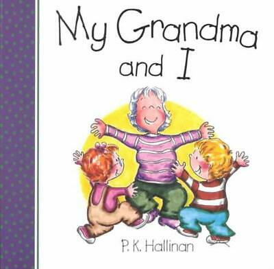 My Grandma and I by P.K. Hallinan (English) Board Books Book Free Shipping!