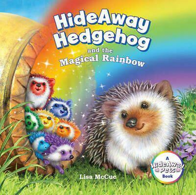 Hideaway Hedgehog and the Magical Rainbow by Lisa McCue (English) Hardcover Book