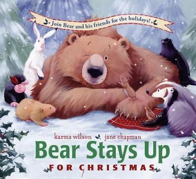 Bear Stays Up for Christmas by Karma Wilson (English) Hardcover Book Free Shippi