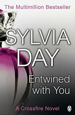 Entwined With You (Crossfire, Book 3), Sylvia Day Book The Cheap Fast Free Post