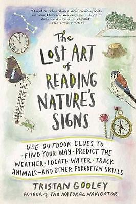 The Lost Art of Reading Nature's Signs: Use Outdoor Clues to Find Your Way, Pred