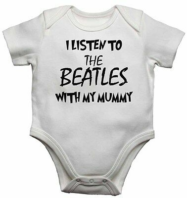 Baby Vests Bodysuits Baby Grows I Listen to the Beatles With My Mummy Unisex