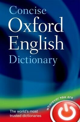 Concise Oxford English Dictionary: Main edition (Hardcover), Oxfo...