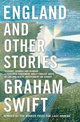 England and Other Stories (Paperback), Swift, Graham, 9781471137419