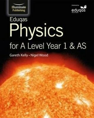 Eduqas Physics for A Level Year 1 & AS: Student Book (Paperback),. 9781908682703