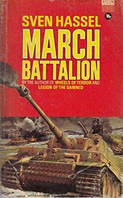 March Battalion by Sven Hassel Paperback Book The Cheap Fast Free Post
