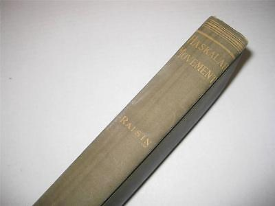 1913 ! The Haskalah Movement in Russia by Jacob S. Raisin