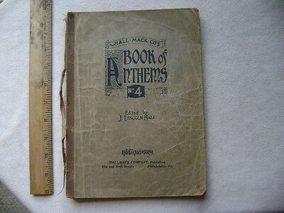 Hall-Mack Book of Anthems, No. 4. 1925.  56 Songs.
