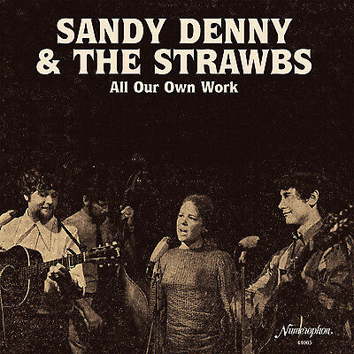 Sandy Denny & Strawbs All Our Own Work 2x Vinyl LP Record! fairport convention!!