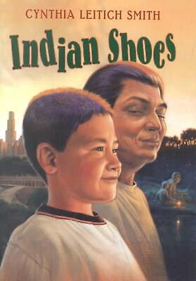 Indian Shoes by Cynthia Leitich Smith Hardcover Book (English)