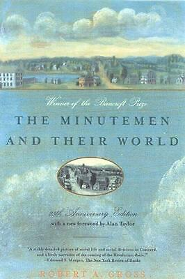 The Minutemen and Their World by Robert A. Gross Paperback Book (English)