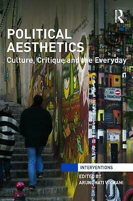 Political Aesthetics: Culture, Critique and the Everyday (English) Hardcover Boo