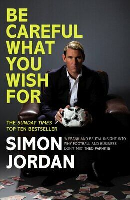 Be Careful What You Wish by Jordan, Simon Book The Cheap Fast Free Post