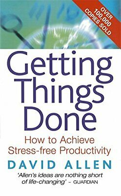Getting Things Done: How to Achieve Stress-free Pro... by Allen, David Paperback