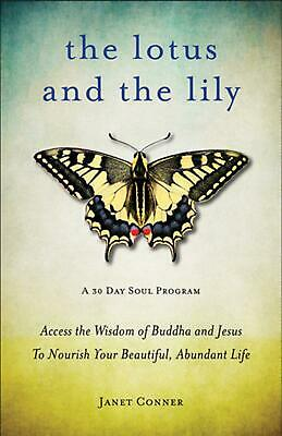 Lotus and the Lily by Janet Conner Paperback Book (English)