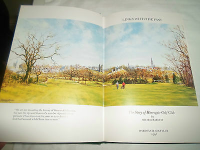 Links With The Past ~ The Story of Harrogate Golf Club By Wilfrid Barrett 1991