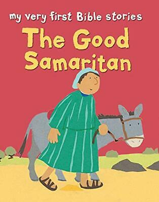 The Good Samaritan (My Very First Bible Stories) by Lois Rock Paperback Book