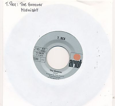 "The Groover - T.Rex - Single 7"" Vinyl 22/01"
