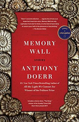 Memory Wall: Stories - Anthony Doerr NEW Paperback