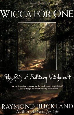 Wicca for One: The Path of Solitary Witchcraft - Buckland, Raymo NEW Paperback 1