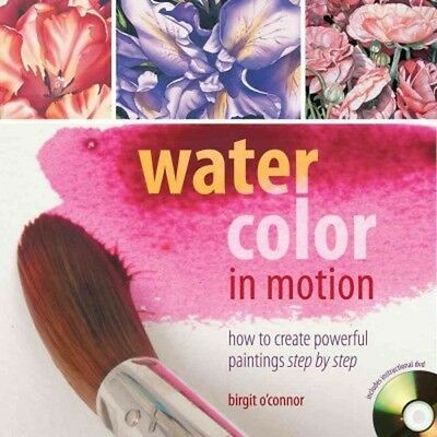 Watercolor In Motion [9781440337178] - Birgit O'connor (Paperback) New