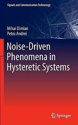 Noise-Driven Phenomena in Hysteretic Systems by Dimian Mihai (English) Hardcover