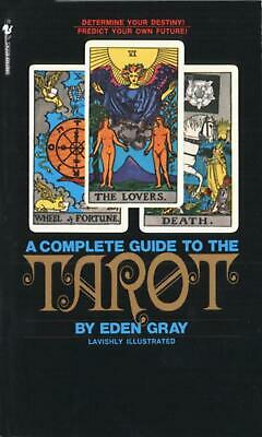 The Complete Guide to the Tarot by Eden Gray (English) Mass Market Paperback Boo