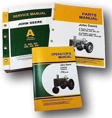John Deere A Aw Ah An Ar Ao Tractor Service Repair Parts Owners Operator Manuals