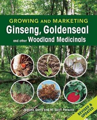 Growing And Marketing Ginseng,  - Jeanine Davis W. Scott Persons (Paperback) New